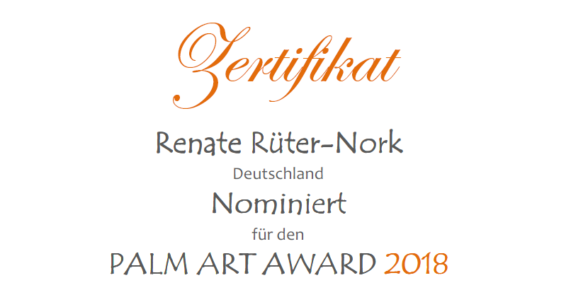 Zertifikat: Renate Rüter-Nork nominiert für den Palm Art Award 2018